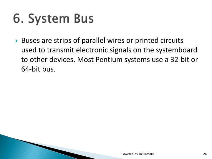 6. System Bus