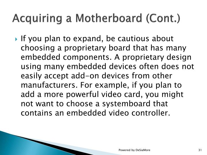 Acquiring a Motherboard (Cont.)