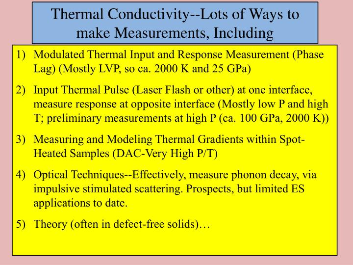 Thermal Conductivity--Lots of Ways to make Measurements, Including