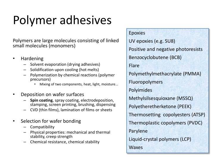Polymer adhesives