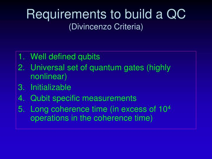 Requirements to build a qc divincenzo criteria