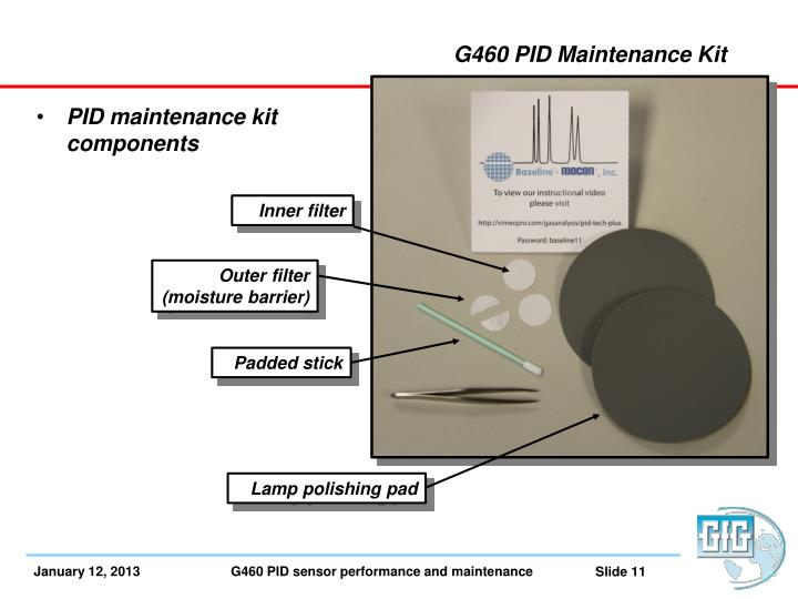 G460 PID Maintenance Kit