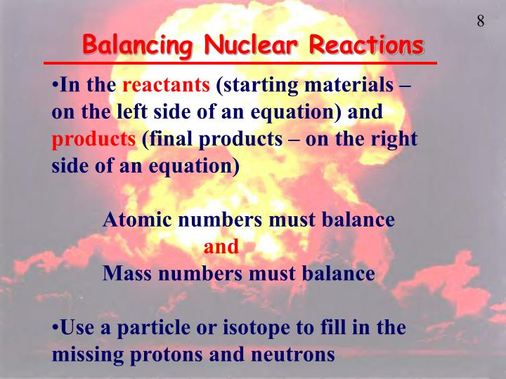 Balancing Nuclear Reactions
