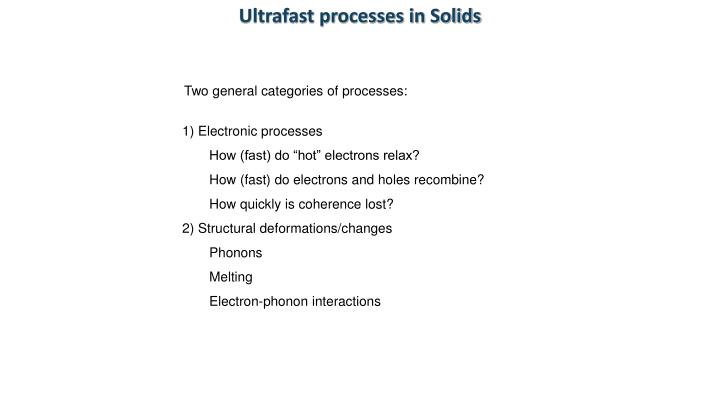 Ultrafast processes in Solids
