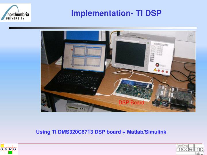 Implementation- TI DSP