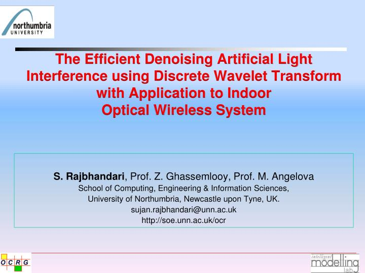 The Efficient Denoising Artificial Light Interference using Discrete Wavelet Transform with Applicat...