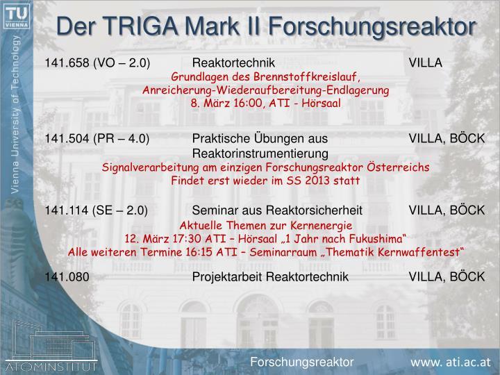 Der TRIGA Mark II Forschungsreaktor