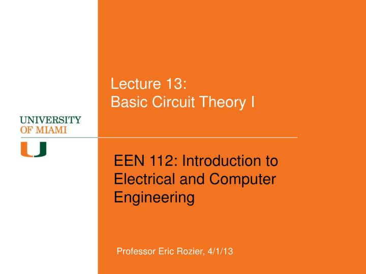 Lecture 13 basic circuit theory i
