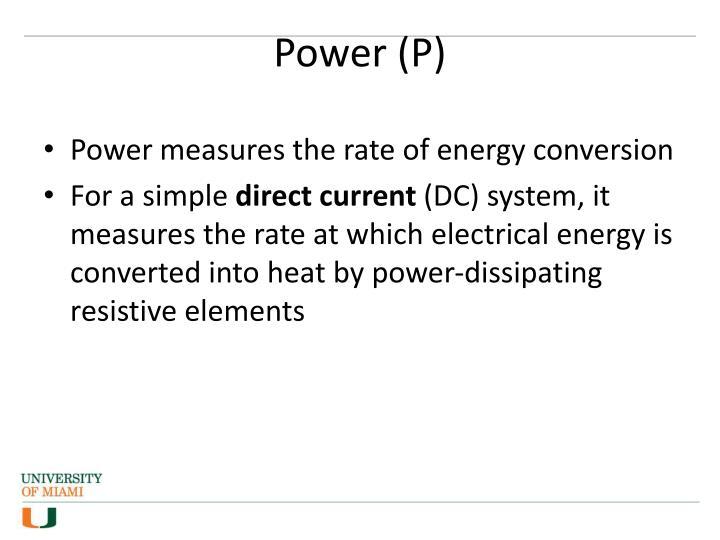 Power (P)