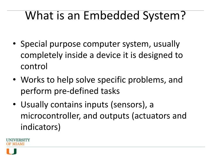 What is an Embedded System?