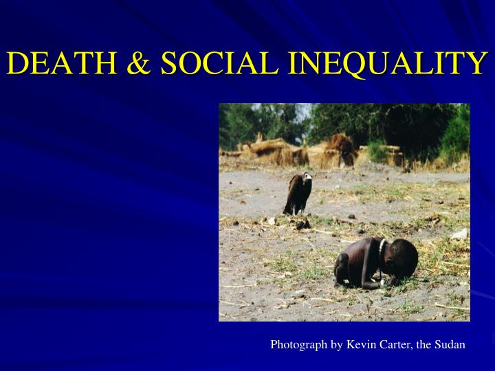 Death social inequality