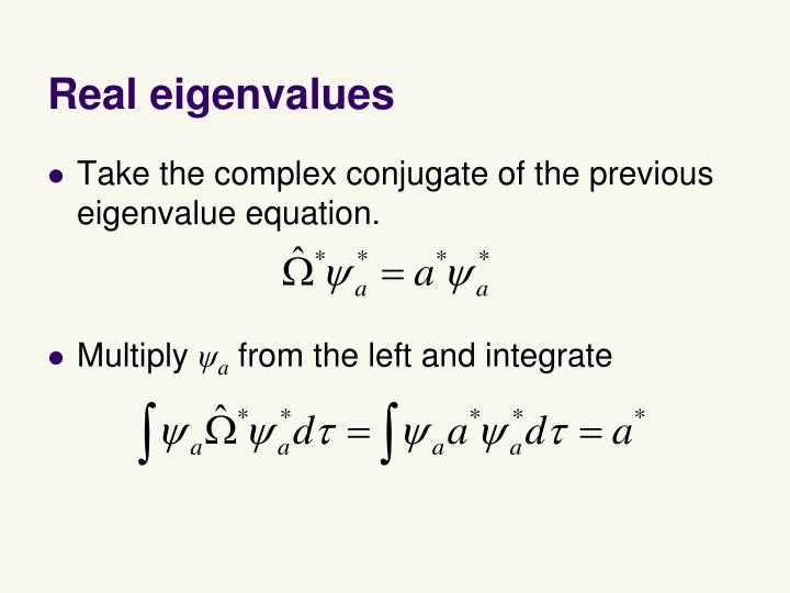 Real eigenvalues