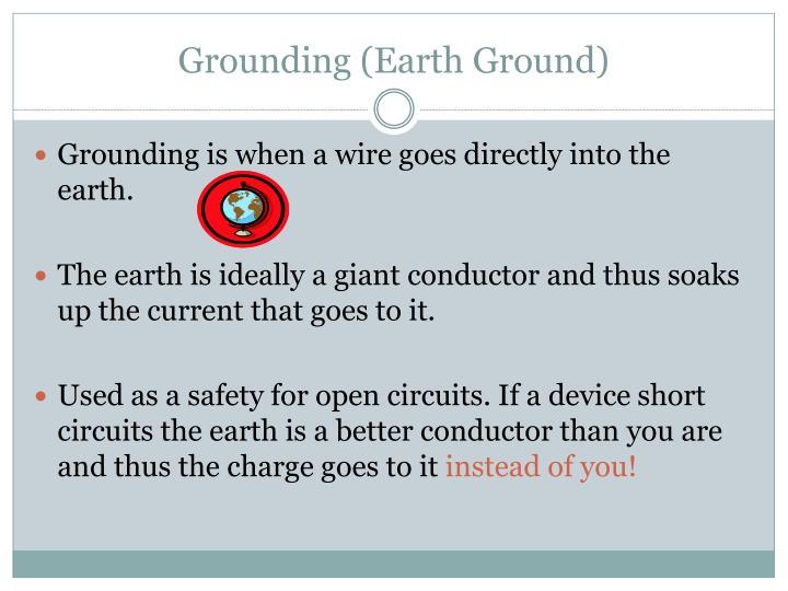 Grounding (Earth Ground)