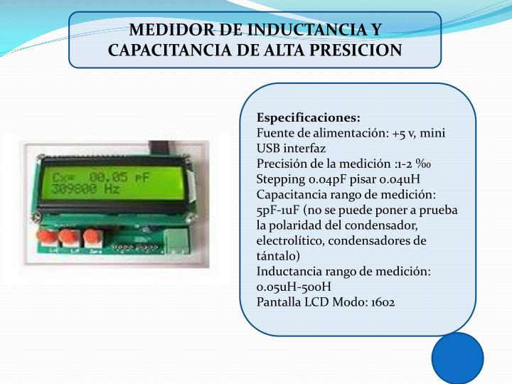 MEDIDOR DE INDUCTANCIA Y CAPACITANCIA DE ALTA PRESICION