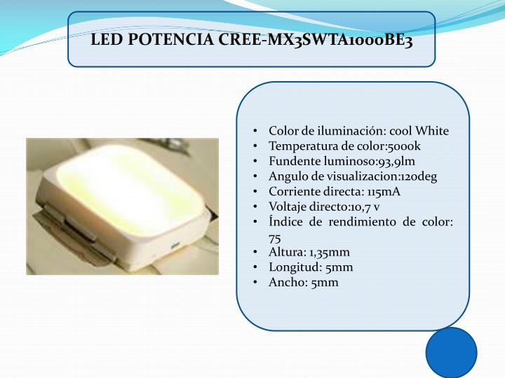 LED POTENCIA CREE-MX3SWTA1000BE3