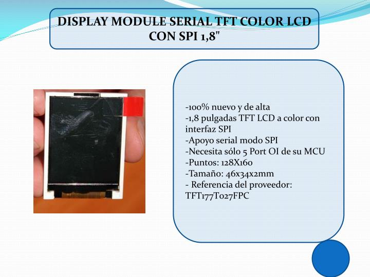 DISPLAY MODULE SERIAL TFT COLOR LCD CON SPI 1,8""