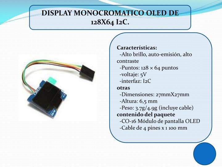 DISPLAY MONOCROMATICO OLED DE 128X64