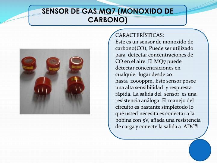 SENSOR DE GAS MQ7 (MONOXIDO DE CARBONO)