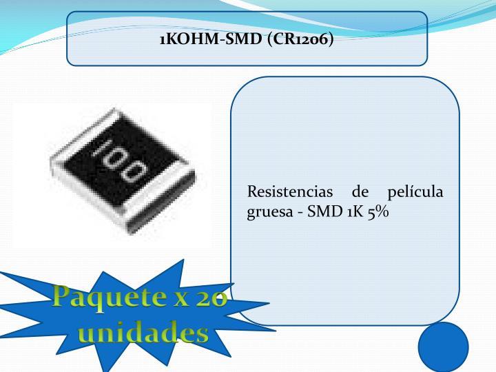 1Kohm-SMD (CR1206)