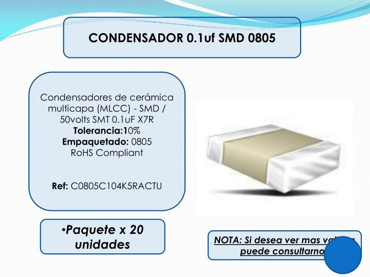 CONDENSADOR 0.1uf SMD 0805