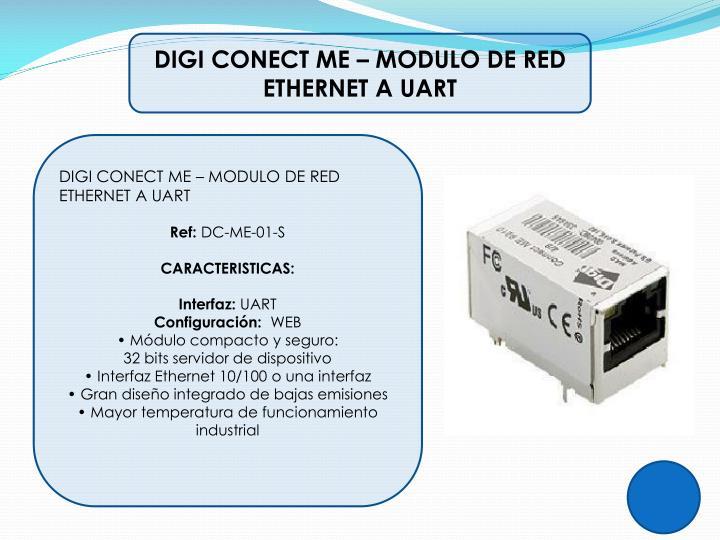 DIGI CONECT ME – MODULO DE RED ETHERNET A UART