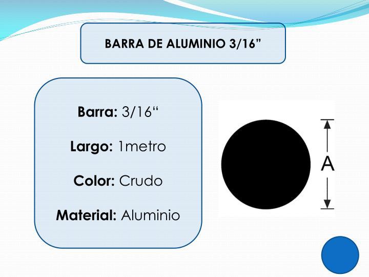 """BARRA DE ALUMINIO 3/16"""""""
