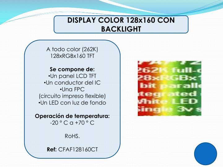 DISPLAY COLOR 128x160 CON BACKLIGHT