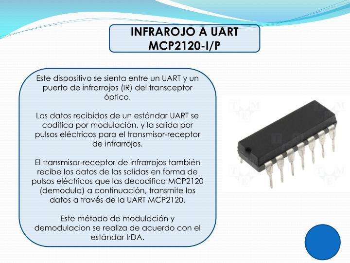 INFRAROJO A UART MCP2120-I/P