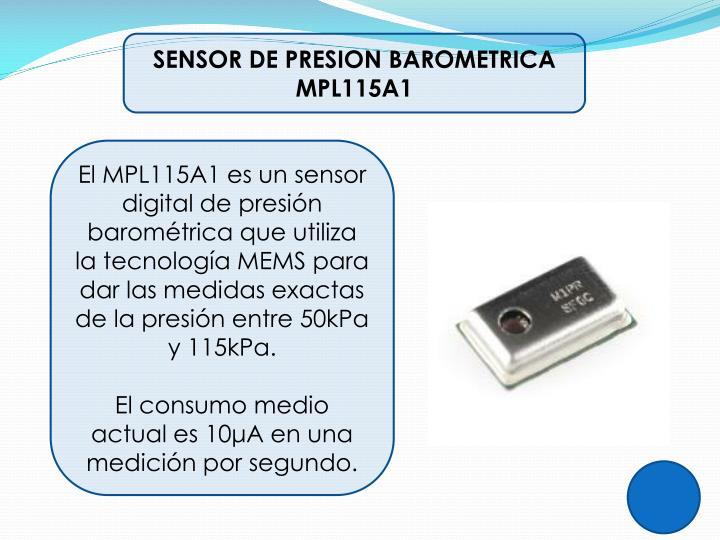 SENSOR DE PRESION BAROMETRICA MPL115A1