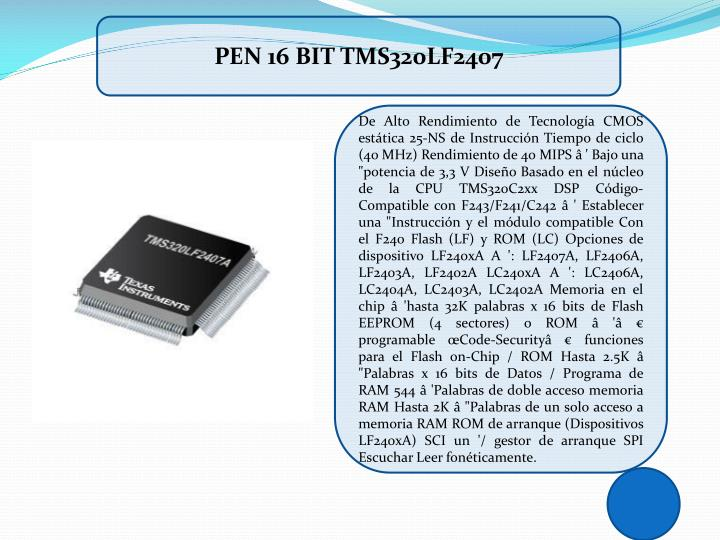 PEN 16 BIT TMS320LF2407