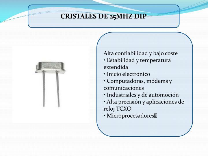 CRISTALES DE 25MHZ DIP