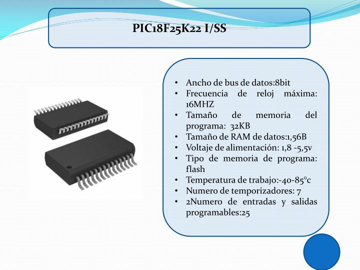 PIC18F25K22 I/SS