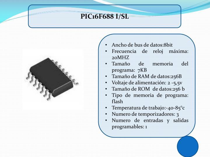 PIC16F688 I/SL