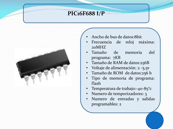 PIC16F688 I/P