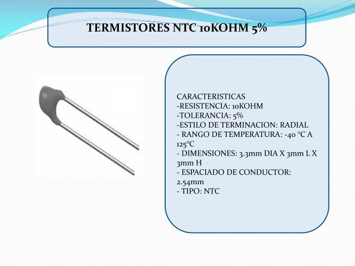 TERMISTORES NTC 10KOHM 5%