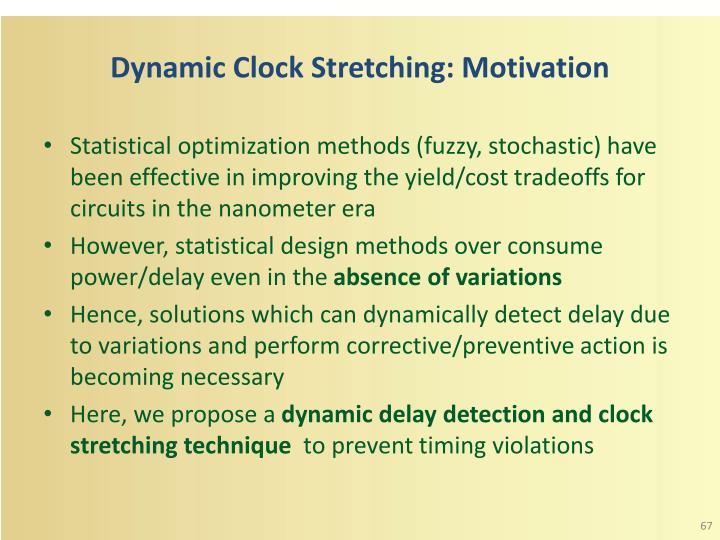 Dynamic Clock Stretching: Motivation