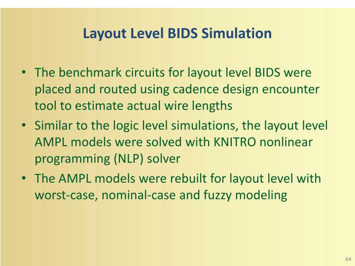 Layout Level BIDS Simulation