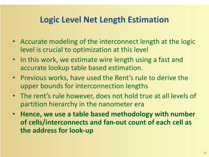Logic Level Net Length Estimation