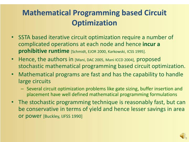 Mathematical Programming based Circuit Optimization