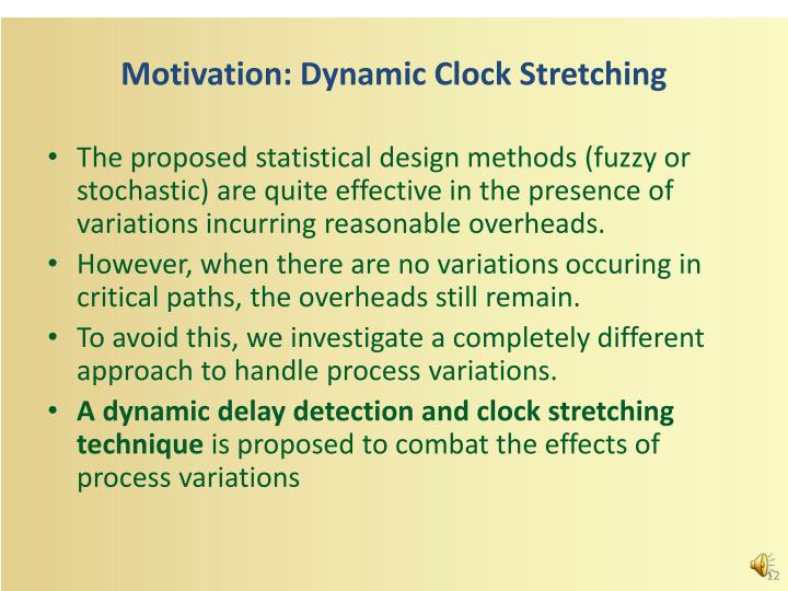 Motivation: Dynamic Clock Stretching