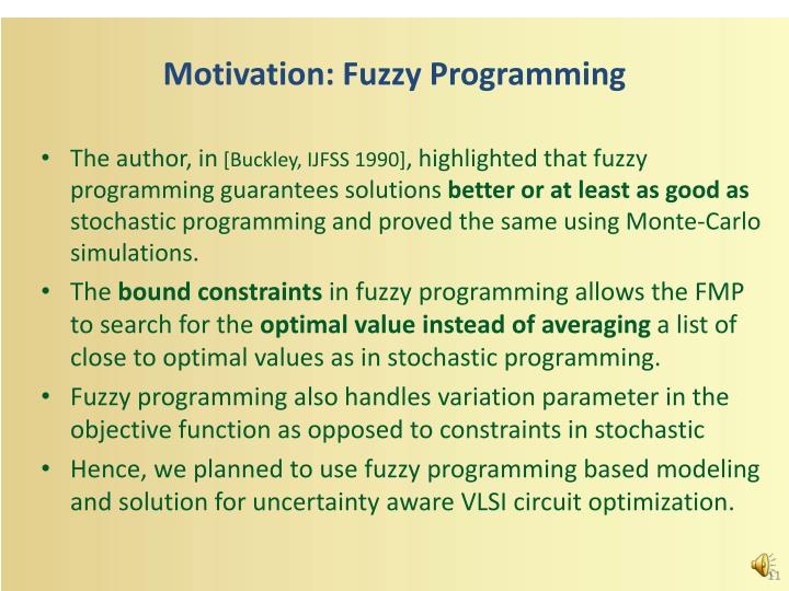Motivation: Fuzzy Programming