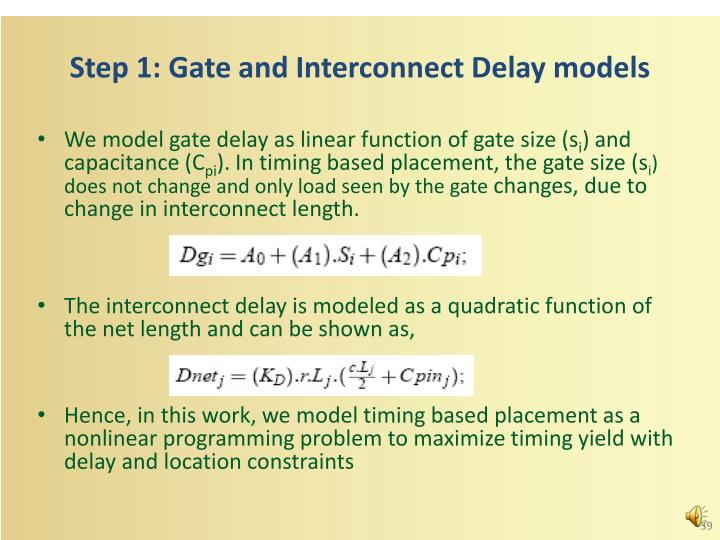 Step 1: Gate and Interconnect Delay models