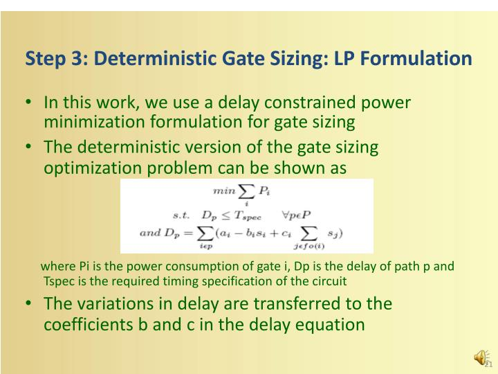 Step 3: Deterministic Gate