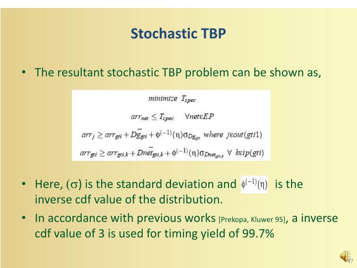 Stochastic TBP
