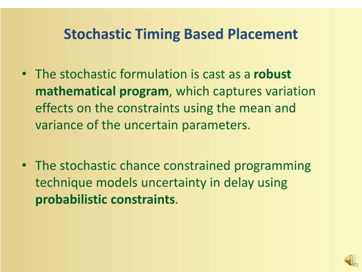 Stochastic Timing Based Placement