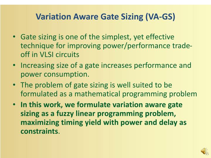 Variation Aware Gate Sizing (VA-GS)