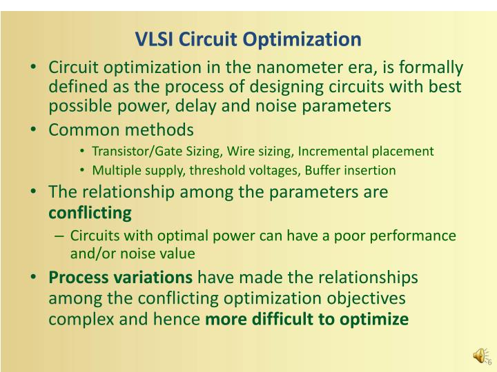 VLSI Circuit Optimization