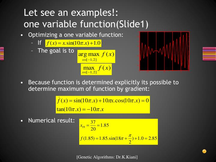 Let see an examples!:      one variable function(Slide1)