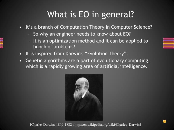 What is EO in general?