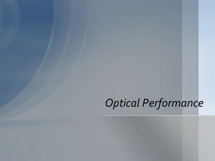 Optical Performance